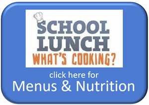 Click here for Menus and Nutrition