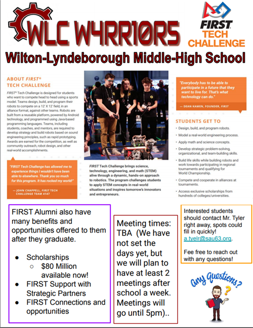 Join the HS Robotics Team- contact a.tyler@sau63.org for more information!