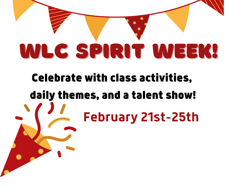 WLC Spirit Week! Click here for more information!