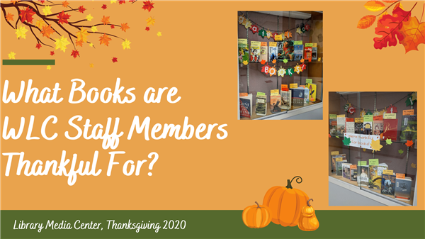 What Books are WLC Staff Members Thankful For?