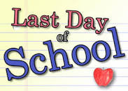 June 20th Last Day of School - Early Release