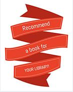 Recommend a Book for your Library